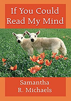 If You Could Read My Mind by [Samantha R. Michaels]
