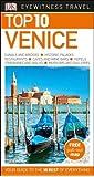 Top 10 Venice (DK Eyewitness Travel Guide)