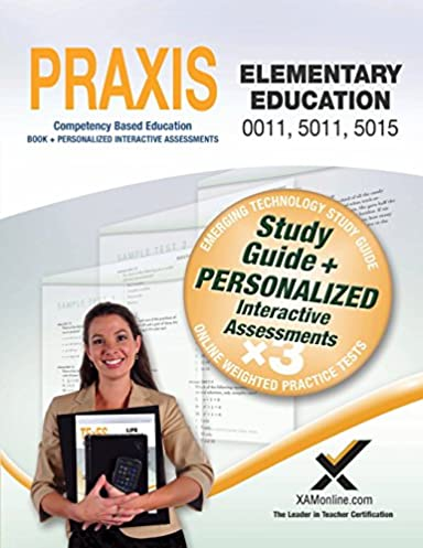 praxis elementary education 0011 5011 5015 book and online sharon rh amazon com Math Praxis study guide for praxis 5018