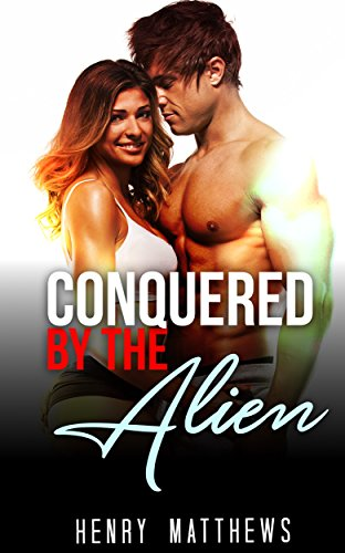 Conquered by the Alien