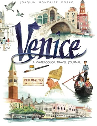 Venice watercolor travel journal: Amazon.es: Joaquín González Dorao: Libros en idiomas extranjeros