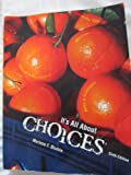 It's All about Choices, Blumin, Marlene F., 1465202439