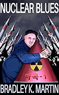 Nuclear Blues by Bradley K. Martin ebook deal