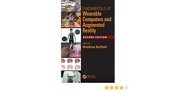 Fundamentals of wearable computers and augmented reality second fundamentals of wearable computers and augmented reality second edition woodrow barfield ebook amazon fandeluxe Gallery