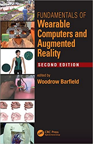 Fundamentals of wearable computers and augmented reality second fundamentals of wearable computers and augmented reality second edition 2nd edition kindle edition fandeluxe Gallery