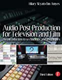 img - for Audio Post Production for Television and Film: An introduction to technology and techniques book / textbook / text book