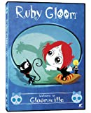 Ruby Gloom - Welcome to Gloomsville