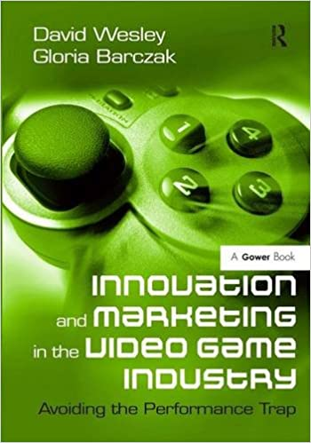 Cover image of the book Innovation and Marketing in the Video Game Industry