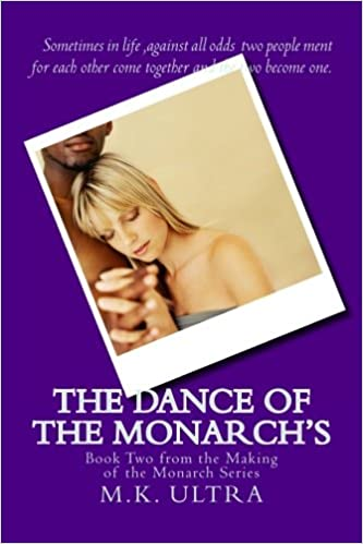 The Dance of the Monarch's: Book Two from the Making of the Monarch Series (Volume 2)