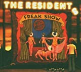 Freak Show by Residents (2013-09-17)