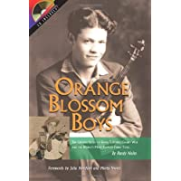 Orange Blossom Boys: The Untold Story of Ervin T Rouse, Chubby Wise and the World's...