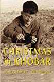 img - for Christmas in Khobar: More Stories book / textbook / text book