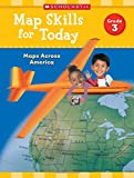 Map Skills for Today: Grade 3: Maps Across America