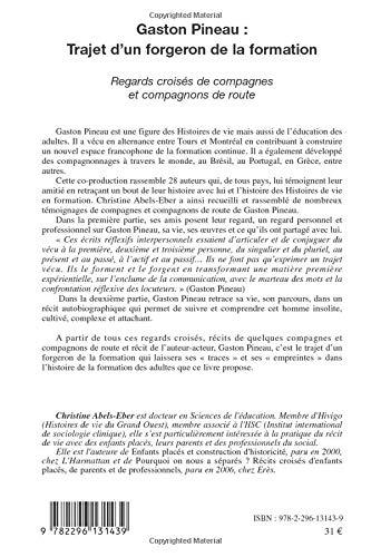 Gaston Pineau Trajet D Un Forgeron De La Formation Regards Croises De Compagnes Et Compagnons De Route French Edition Abels Eber Christine 9782296131439 Amazon Com Books