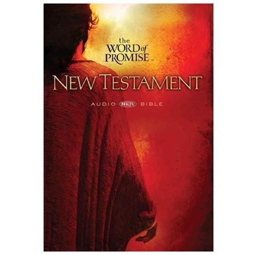 Word of Promise New Testament NKJV Audio Bible