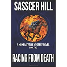 Racing From Death: A Nikki Latrelle Mystery (Volume 2)