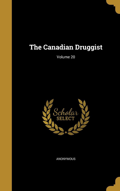 The Canadian Druggist; Volume 20 pdf epub