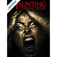 Haunting At Terror House