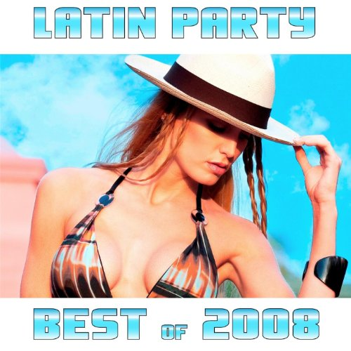 Latin Party: Best of 2008