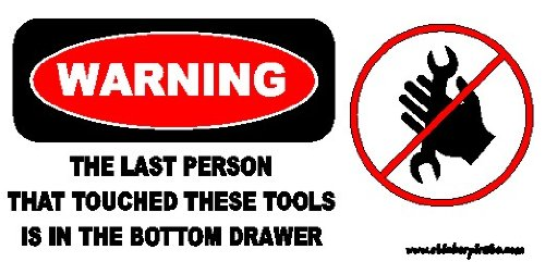 Funny Warning Toolbox Sticker The Last Person