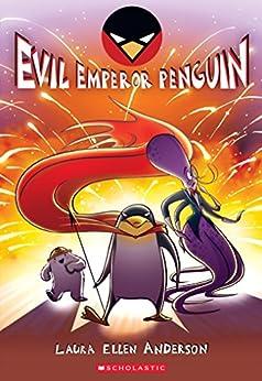 Evil Emperor Penguin by [Laura Ellen Anderson]