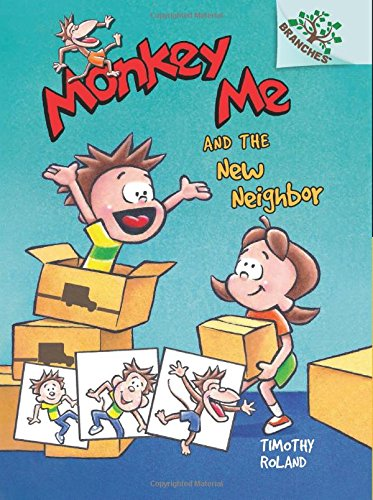 Monkey Me and the New Neighbor: A Branches Book (Monkey Me #3) by Scholastic