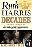 DECADES (Park Avenue Series, Book #1)