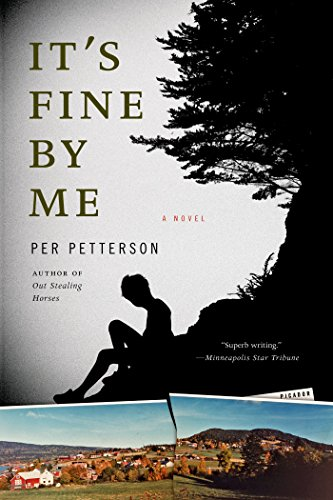 It's Fine by Me: A Novel