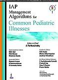 IAP Management Algorithms for Common Pediatric