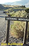 Entering Montana, Jan Kallberg, 0979344956
