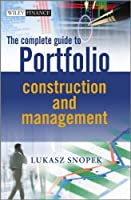 The Complete Guide to Portfolio Construction and Management Front Cover