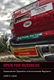Open for Business : Conservatives' Opposition to Environmental Regulation, Judith A. Layzer, 0262018276
