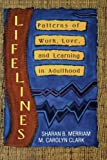 Lifelines, Sharan B. Merriam and M. Carolyn Clark, 1555423647
