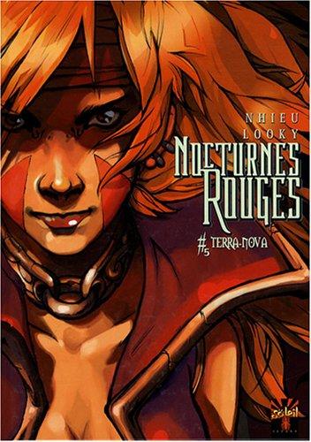 Nocturnes Rouges, Tome 5 : Terra-Nova