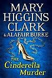 The Cinderella Murder (Under Suspicion) by Clark, Mary Higgins, Burke, Alafair (November 18, 2014) Hardcover