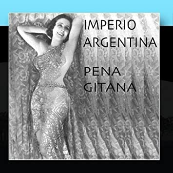 Pena Gitana (Vintage Recordings 1910) by Imperio Argentina (2011-02-16