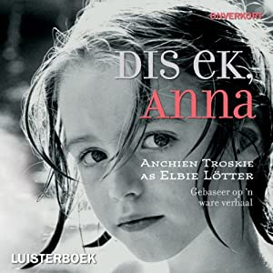 Dis ek, Anna [It's Me, Anna] Audiobook