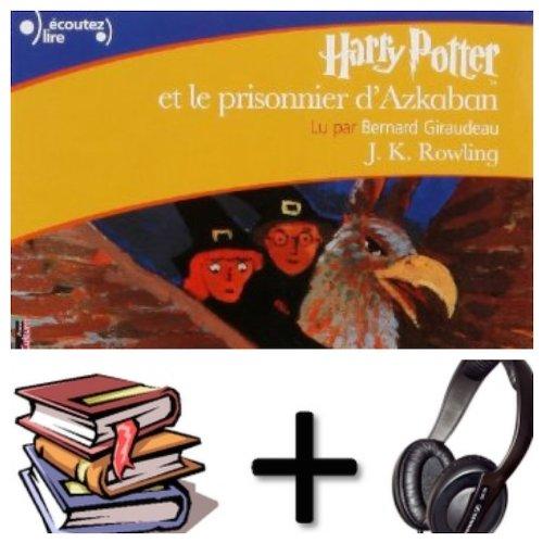 Harry Potter, III : Harry Potter Et Le Prisonnier D'Azkaban Audiobook PACK Book + 2 CD MP3 French Edition
