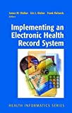 img - for Implementing an Electronic Health Record System (Health Informatics) book / textbook / text book