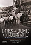 Empires and Colonies in the Modern World 1st Edition