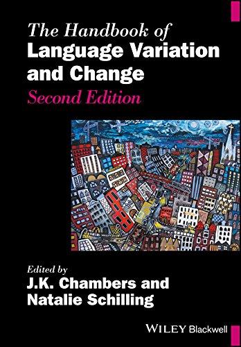 The Handbook of Language Variation and Change (Blackwell Handbooks in Linguistics)