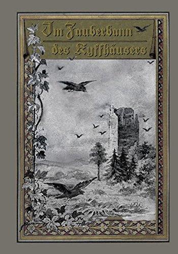 Im Zauberbann des Kyffhäusers: Kyffhäuser-Sagen nach Ludwig Bechstein (Die schönsten deutschen Sagen)