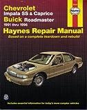 H24046 Haynes Chevrolet Impala SS 7 Caprice Buick Roadmaster 1991-1996 Auto Repair Manual