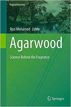 Descargar En Torrent Agarwood: Science Behind The Fragrance PDF Gratis 2019