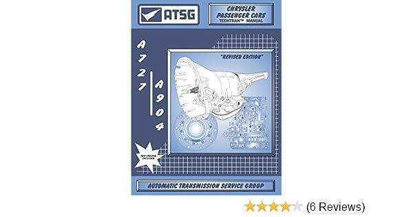 amazon com: atsg a727 / 904 chrysler transmission repair manual (a727  transmission - a727 transmission rebuild kit - best repair book available!)