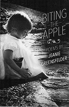 Biting the Apple by [Greensfelder, Jeanie]