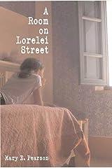 A Room on Lorelei Street Kindle Edition
