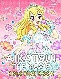 Aikatsu! The Movie Coloring Book: Over 50 Aikatsu