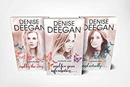 Butterfly Novels Box Set: And By The Way; And For Your Information; And Actually (The Butterfly Novels Book 4) by [Deegan, Denise]
