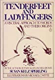 Tenderfeet and Ladyfingers, Susan K. Sperling, 0140062831